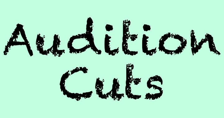Audition Cuts